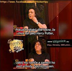 Budu sem vydávat moje nejoblíbenější hp fakty,vtipné obrázky,tapety k… #nezařaditelné # Nezařaditelné # amreading # books # wattpad Hp Harry Potter, Funny Memes, Jokes, Hogwarts, Haha, Funny Pictures, Geek, Random, Fanny Pics