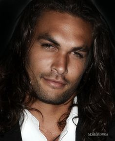 Jason Momoa...need I say more? Watch him on Game of Thrones.