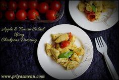 Priya's Menu - Yum Yum Yummy food for Food lovers !: Apple & Tomato Salad using Chickpeas Dressing