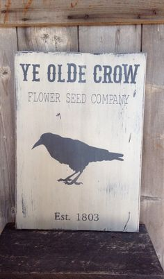 Ye Olde Crow, crow sign, rustic crow sign, rustic crow, sign measures 14 x20 by SimplymadesignsbyB on Etsy