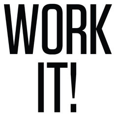 Work It text ❤ liked on Polyvore featuring text, words, backgrounds, quotes, articles, magazine, fillers, effect, saying and phrase