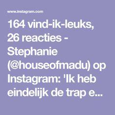 164 vind-ik-leuks, 26 reacties - Stephanie (@houseofmadu) op Instagram: 'Ik heb eindelijk de trap een kleurtje gegeven en ik ben echt heel blij met het eindresultaat! 😁…'