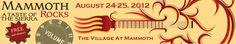 Mammoth Rocks - Taste of the Sierra  August 24-25, 2012 Lineup:  Fishbone  Agent Orange  Delta Nove  Gram Rabbit  Northstar Session  Dead Winter Corpenters  Buster Blue  & Our Local Bands:  Core Shots  Lava Moon  Jeffrey James