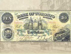 Before the Bank of Canada was created in 1935, chartered banks were granted the ability to print and issue currency, like this Bank of Toronto note.