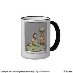 Funny Anesthesiologist Humor Mug Gift
