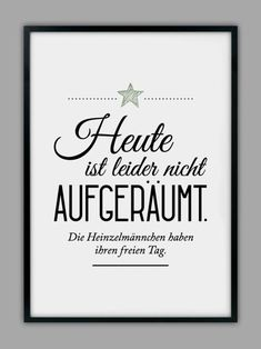 Wohnzimmer The indicated price euros) is for a DIN size. If you would rather prefer DIN Wall Quotes, Life Quotes, True Words, Slogan, Hand Lettering, Quotations, Texts, Funny Quotes, About Me Blog