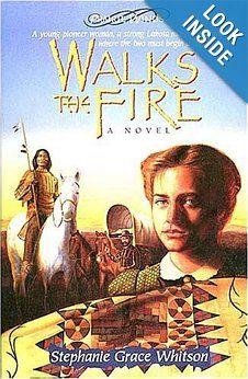 Walks the Fire (Prairie Winds Series #1): Stephanie Grace Whitson: