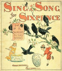 Illustrated by Randolph Caldecott (1880)    Every year a children's book is selected as the best illustrated. The award is the Caldecott Award. A huge honor in the book world.