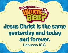 Hebrews 13:8