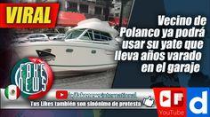 Vecino de Polanco ya podrá usar su yate que lleva años varado en el garaje