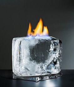 Flaming ice cube.