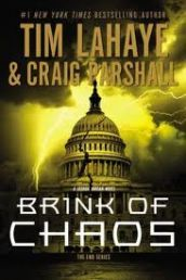 """BRINK OF CHAOS (# 3 THE END) by TIM LAHAYE/CRAIG PARSHALL. """"In the third book of The End series, Joshua Jordan remains in Israel during his self-imposed exile out of the reach of U.S. authorities who have trumped-up false criminal treason charges against him.  Available from Available from Faith4U Book and Giftshop, Secunda, SA"""