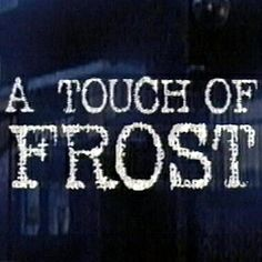 Detective Inspector Jack Frost investigates churchyard vandalism, a missing paper girl, and a harassed woman as he copes with his sister-in-law's visit after. Mystery Tv Series, A Touch Of Frost, David Jason, Tv Detectives, Jack Frost, In A Heartbeat, British, Neon Signs, Seasons
