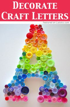 Decorate crafts letters with small objects :) -- 29 of the MOST creative crafts and activities for kids!