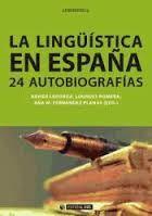 La lingüística en España : 24 autobiografías / Xavier Laborda, Lourdes Romera, Ana M. Fernández Planas (eds.) - Barcelona : UOC, 2014