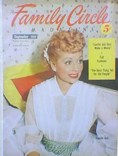 Lucille Ball on the cover of Family Cirlce magazine 1953