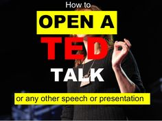 how-to-start-your-speech-presentation-with-examples-from-ted-talks by Akash Karia via Slideshare Intrapersonal Communication, Word 365, Speech And Debate, Graduation Speech, Math Talk, Interview Skills, Best Speeches, Best Speakers, Presentation Skills