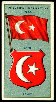 Cigarette Card - Arms & Flag of Egypt.These are great historical records of former National Flags and Coat-of Arms from countries in the (timeline may vary) Player's cigarette card/sticker info side not shown. Ottoman Flag, Egypt Flag, Vintage Flag, Old Egypt, Collectible Cards, National Flag, Business Card Holders, Coat Of Arms, Book Art