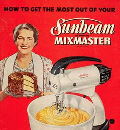 vintage baking I still have my Mum's Sunbeam mixer & it works in 2015 But I don't use it just for memories, of the wonderful light as air cakes she used to make.