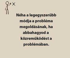 A megoldás benned van! Wisdom, Positivity, Messages, Motivation, Signs, Quotes, Buddhism, Mantra, Einstein
