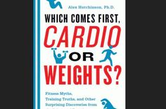 Which Comes First: Cardio or Weights?