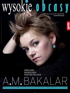 Lovely A.M. Bakalar,  author of Madame Mephisto, on the cover of Wysokie Obcasy, weekend edition of the biggest Polish paper - Gazeta Wyborcza. Asia is the first Polish woman to publish a novel in English in the UK since Poland joined EU in 2004. We're so proud! Photo: Dagmara Minkiewicz.