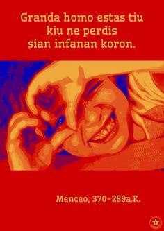 Todos os tamanhos | Granda homo estas tiu kiu ne perdis sian infanan koron. Menceo, 370-289a.K. | Flickr – Compartilhamento de fotos!