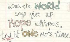 I believe in hope