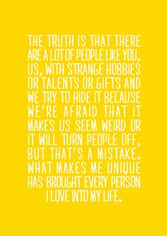 This lovely quote brought to you by Ned of Pushing Daisies. I absolutely loved that show.