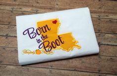 Louisiana Born In The Boot Applique Shirt, Louisiana Applique Shirt, Born In The Boot, Louisiana, Born In Louisiana - pinned by pin4etsy.com