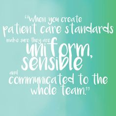 Practice management hacks: Advice to a new manager on standards of care