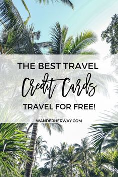tarjetas de credito credit card free credit card credit card The Best Travel Credit Cards to Travel for Free. Credit Card App, Credit Card Points, Rewards Credit Cards, Credit Score, Best Airline Credit Cards, Best Credit Cards, Bape, Travel The World For Free, Free Travel