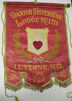 Danish Sisterhood Lodge No. 151, North Dakota banner from the collection of the Museum of Danish America