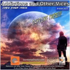 """Check out """"Addictions and Other Vices 335 - Days Like These!!! -11/07/2016"""" by Addictions and Other Vices on Mixcloud, featuring """"Deconstructing"""" by The Sweetest Condition (""""We Defy Oblivion"""" 2016)."""
