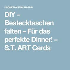 DIY – Bestecktaschen falten – Für das perfekte Dinner! – S.T. ART Cards