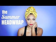 Summer Head Wrap: Top 3 Faves (Tutorial) - YouTube