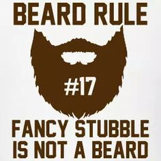 Truth! Beard Rules, Beard Tips, Perfect Beard, Beard Love, Great Beards, Awesome Beards, Ginger Beard, Beard Growth, Beard Balm
