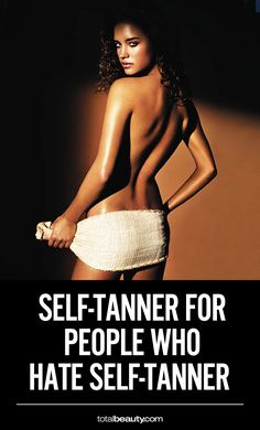 Put your love/hate relationship with self-tanners to rest with these formulas that yield a gorgeous faux glow.
