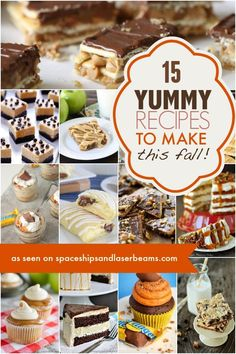 15 Yummy Desserts to Make this Fall - Spaceships and Laser Beams Desserts To Make, Homemade Desserts, Best Dessert Recipes, Fall Desserts, Apple Recipes, Fall Recipes, Baking Recipes, Delicious Desserts, Food To Make