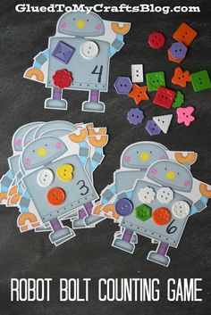 Robot Bolt idea. Use colorful shaped buttons to decorate robot. (These robots came from bulletin board accessories at $1 store, just write numbers on with sharpie.)