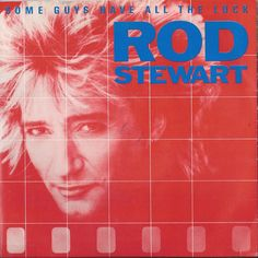 Rod Stewart - Some Guys Have All The Luck (Vinyl) at Discogs