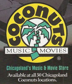 Coconuts  Lost stores in Chicago.