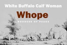 "White Buffalo Calf Woman sings.  ""In Lakota mythology, Wóȟpe (less correctly spelled 'Wohpe') is a Goddess of peace, the daughter of Wi and the Moon, Haŋhépi-Wi. She was the wife of the south wind. When She visited the Earth, She gave the Dakota Native Americans (Sioux) a pipe as a symbol of peace. Later, Wóȟpe became the White Buffalo Calf Woman. An alternative name for Wóȟpe is Ptehíŋčalasaŋwiŋ."""