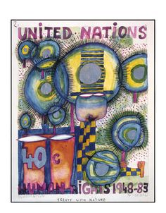PEACE TREATY WITH NATURE byHundertwasser , his comment No.5 ,to live in harmony and according to the laws of nature No.6. we are but guests of nature, and must behave. Man is the most dangerous pest that ever devastated the earth. Man must put himself back into his environmental barriers so that the earth can regenerate.
