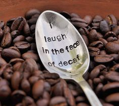 I laugh in the face of decaf... Need to craft a sign that days this to go with the other coffee/love quote to go with our coffee center