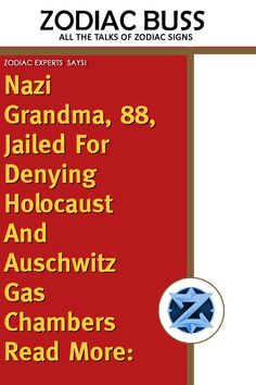 Nazi grandma, jailed for denying Holocaust and Auschwitz gas chambers Read more: - Zodiac Buss Easy Healthy Recipes, Real Food Recipes, Roasted Summer Vegetables, Zodiac Signs Change, Rainbow Smoothies, German News, Astro Horoscope, Simple Green Salad, Zodiac Signs Relationships