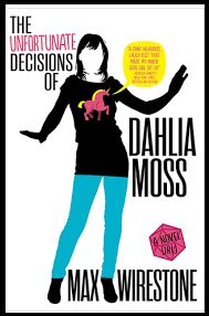 The Unfortunate Decisions of Dahlia Moss by Max Wirestone - Review