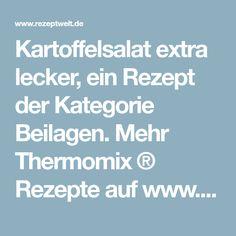 Kartoffelsalat extra lecker, ein Rezept der Kategorie Beilagen. Mehr Thermomix ® Rezepte auf www.rezeptwelt.de