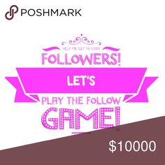 🎀🚨💗FOLLOW GAME💗🚨🎀 Want to get more involved in the Posh community and thought this was a fabulous idea to do! Follow these simple rules. 1-Like the post. 2-Follow me and every posher that likes this post. 3-share this post! -PLEASE follow ALL the rules and be sure to follow every posher who liked the post and don't forget to check back often to follow any new likes! Thank you! #10kgoal Other