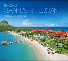 Sandals St Lucia stay at 1, Play at 3